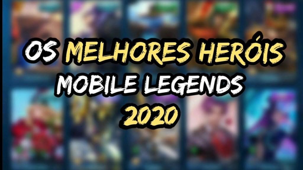 OS MELHORES HERÓIS DO MOBILE LEGENDS | Atualizado 2020
