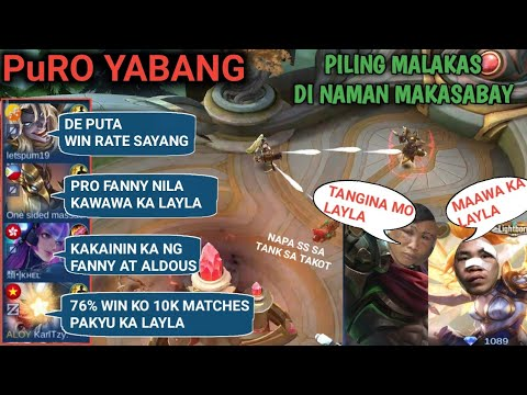 PuRO YABANG | PILING MALAKAS | SCARY LAYLA | TRASHTALK PA | MOBILE LEGENDS BANG BANG