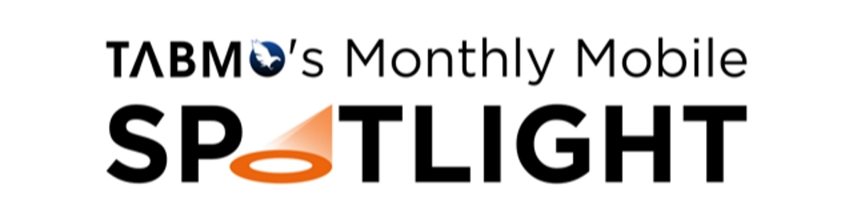TabMo Monthly Mobile Spotlight