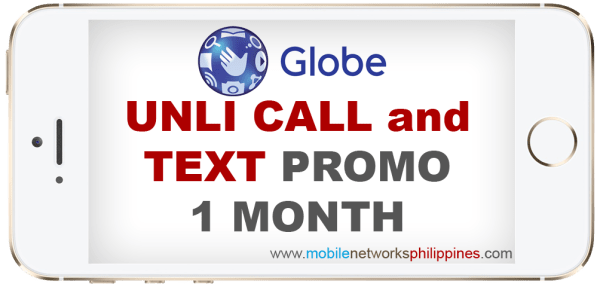 Globe Unli Call and Text 1 Month Promo