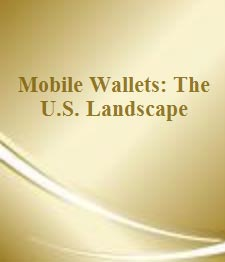 Mobile Wallets US Report