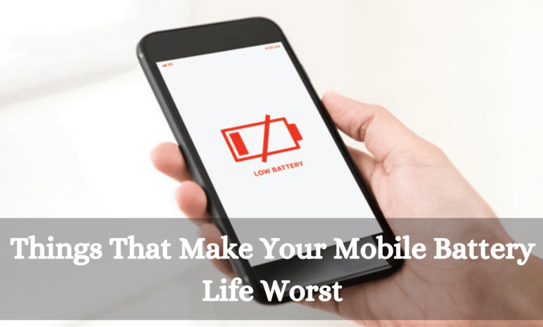 Photo of Things that make your mobile battery life worst