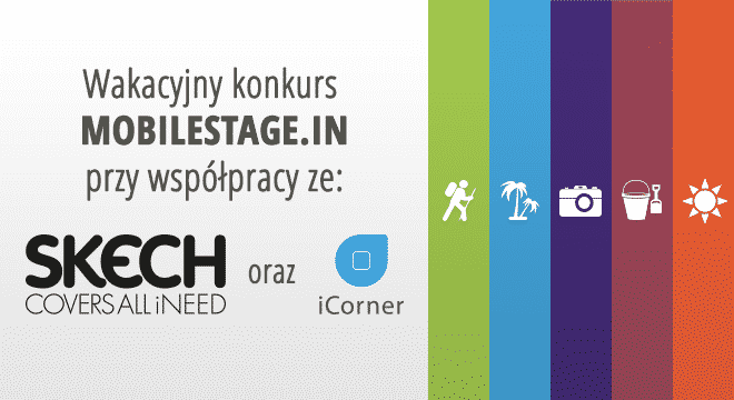 Wakacyjny konkurs Skech, iCorner.pl i Mobilestage.in