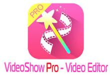 video editor android, video show pro, video show pro apk download
