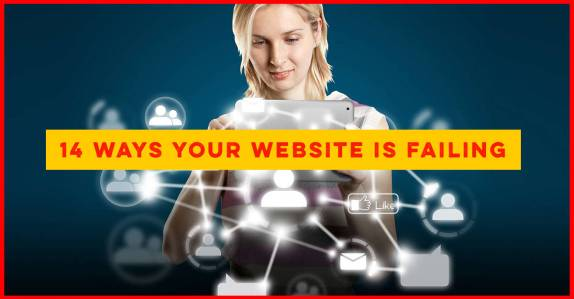14 Ways To Know You Need A New Website