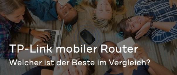 TP-Link mobiler Router: Welcher ist der Beste im Vergleich?