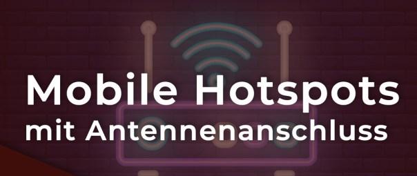 Mobiler Wlan Hotspot mit Antennenanschluss