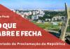 O que abre e fecha São Paulo Proclamação da República