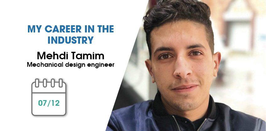 My career in the industry: Mehdi Tamim