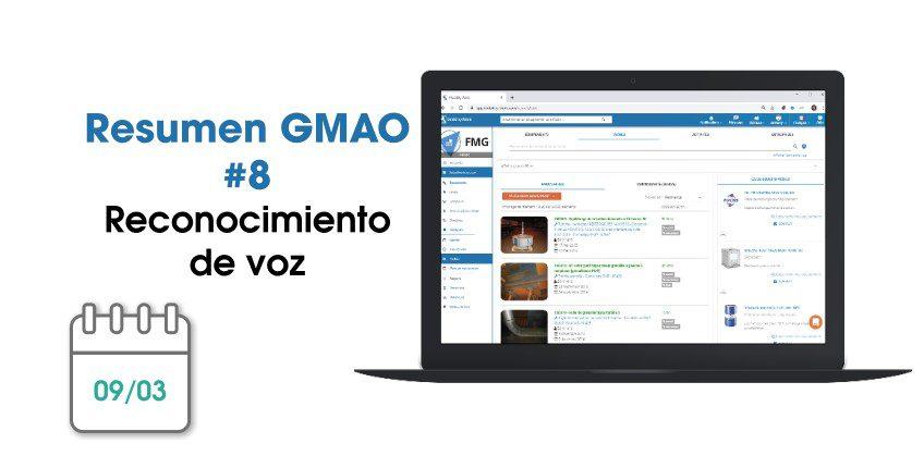 Novedades GMAO: mejora continua y reconocimiento de voz | Marzo 2020