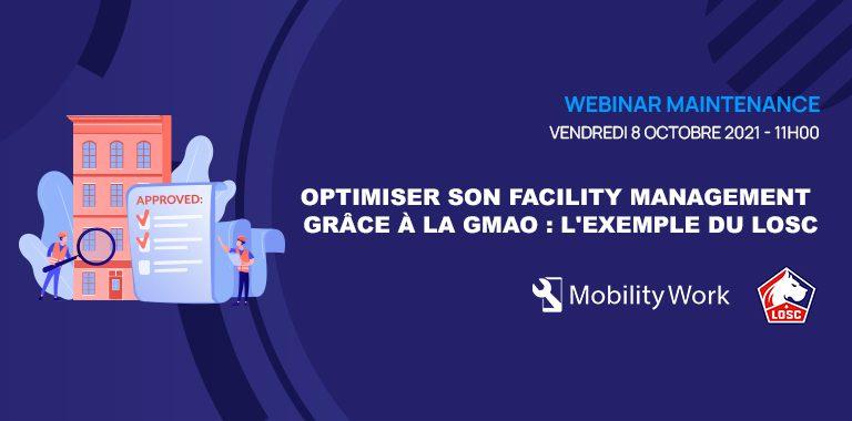 Optimiser le facility management grâce à une GMAO : un nouveau webinaire Mobility Work le 08 octobre