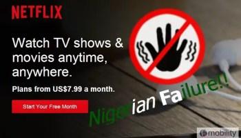 Netflix bound to fail in Nigeria