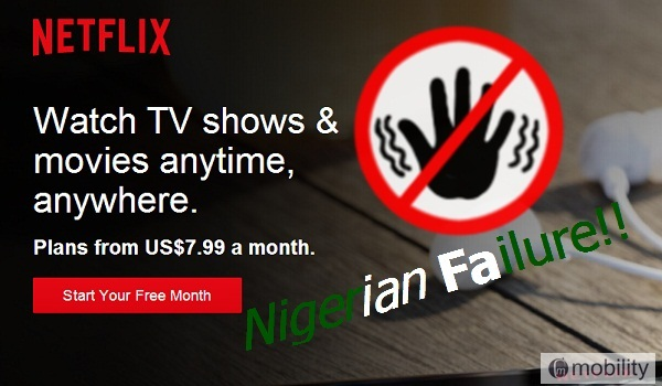 Netflix is bound to fail in Nigeria, and here's why 16