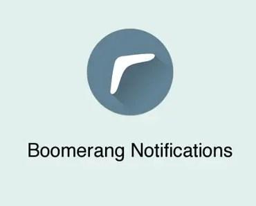 Boomerang annoying notifications