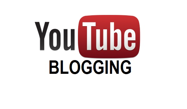 video blogging and youtube blogging