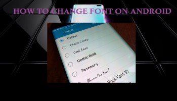 Changing Fonts on Your Android