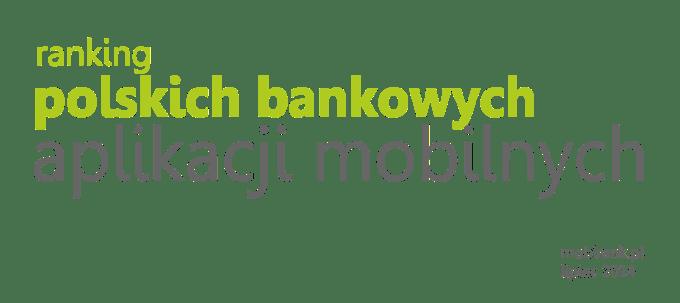 Ranking polskich bankowych aplikacji mobilnych
