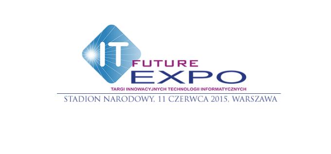 Targi IT Future Expo 2015