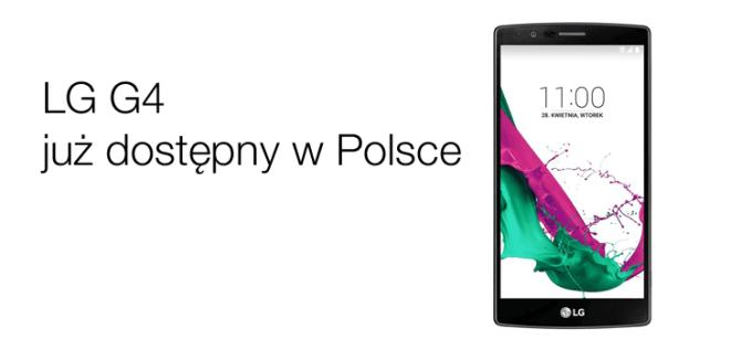LG G4 dostępny w Polsce