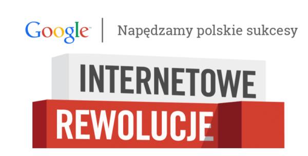 Internetowe Rewolucje Google'a