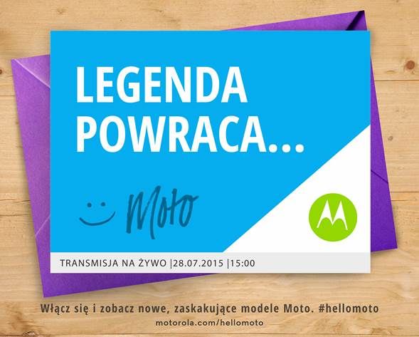 Polskie zaproszenie na wydarzenie Motoroli: Legenda powraca. Moto.