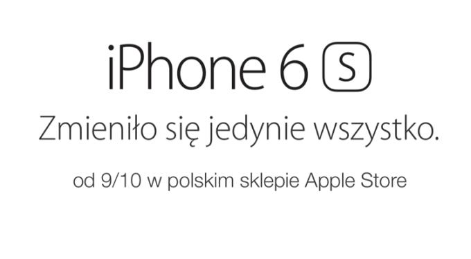 iPhone 6s i iPhone 6s Plus w polskim sklepie Apple Store od 9 października