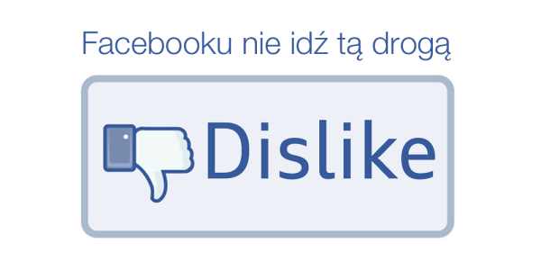 """Wkrótce, przycisk """"nie lubię"""" pojawi się na Facebooku"""