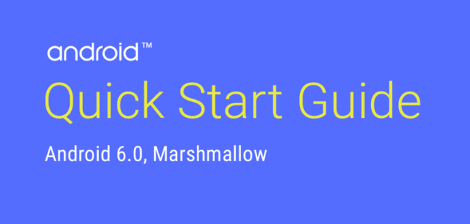 Android 6.0 Quick Start Guide (Marshmallow)