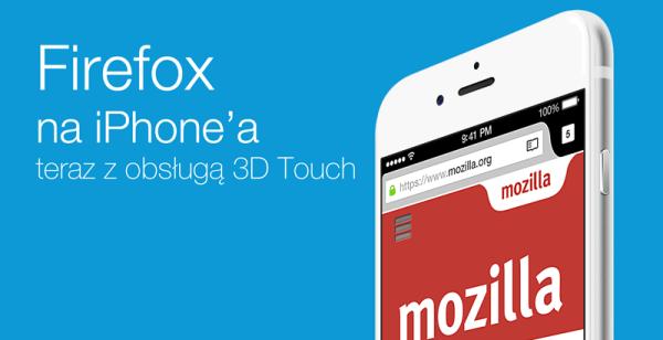 Firefox na iPhone'a z obsługą 3D Touch