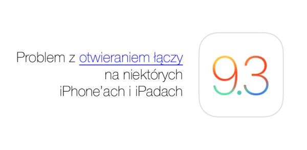 Problem z otwieraniem linków w Safari pod iOS 9.3