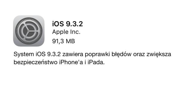 Uaktualnienie iOS 9.3.2 dostępne do pobrania