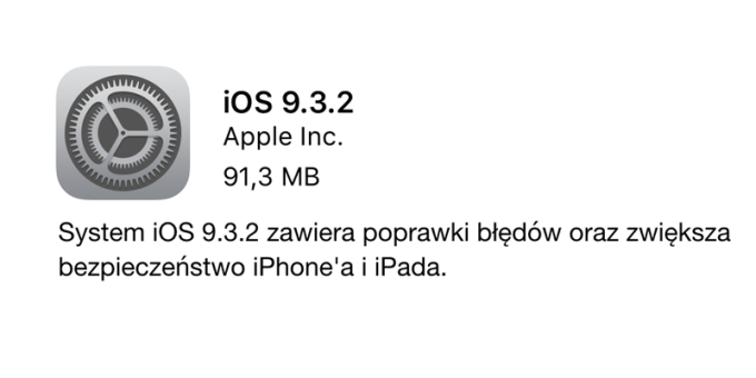 Uaktualnienie iOS 9.3.2 (OTA)