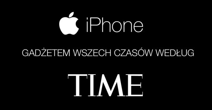 iPhone gadżetem wszech czasów wg TIME Magazine