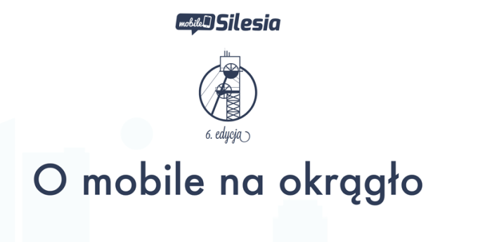 Mobile Silesia 2016 - relacja