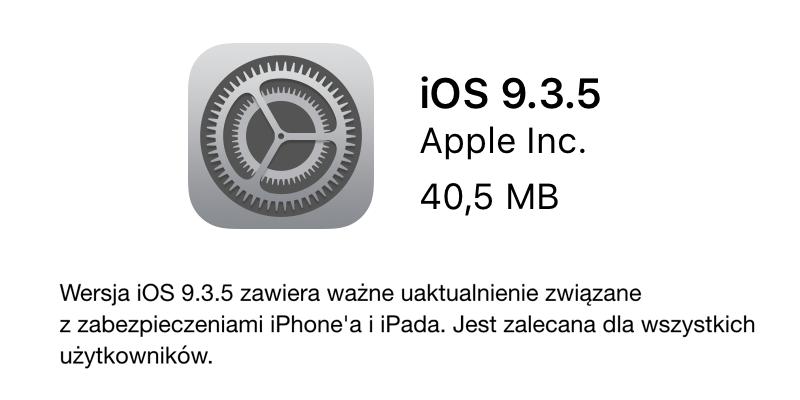 iOS 9.3.5 - aktualizacja mobilnego systemu Apple'a