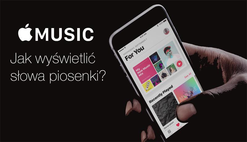 Apple Music - jak wyświetlić tekst piosenki (utworu)?