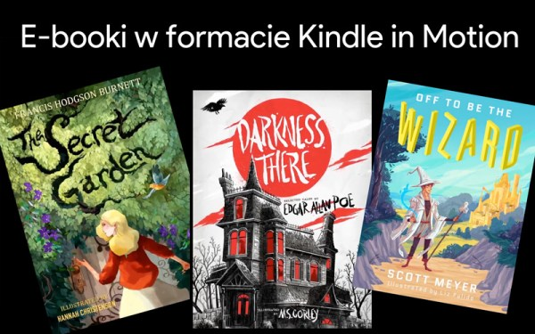 Kindle in Motion – nowy format e-booków