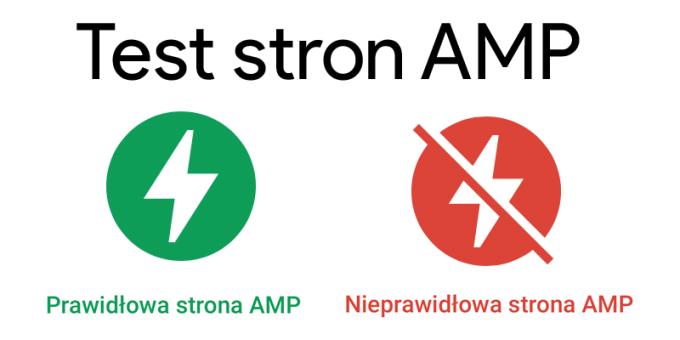 Test AMP - narzędzie Google'a do testowania przyspieszonych stron mobilnych
