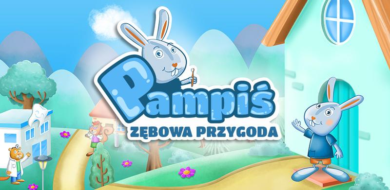 """""""Pampiś - Zębowa Przygoda"""" - edukacyjna gra mobilna dla dzieci"""