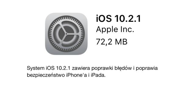 Apple udostępniło finalną wersję systemu iOS 10.2.1