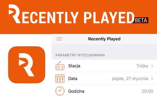 Recently Played – aplikacja z listą piosenek granych w radiu