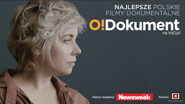 O!Dokument – polskie filmy dokumentalne na VOD