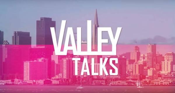 Valley Talks – Polka przepytuje gwiazdy Doliny Krzemowej