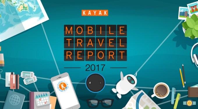 Mobile Travel Report 2017 KAYAK