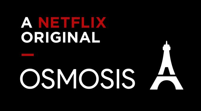 Osmosis- Netflix serial oryginalny