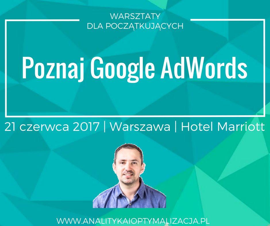 Poznaj Google Adwords - warsztaty dla początkujących