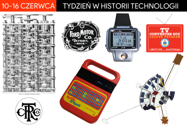 [10-16 czerwca] Tydzień w historii technologii