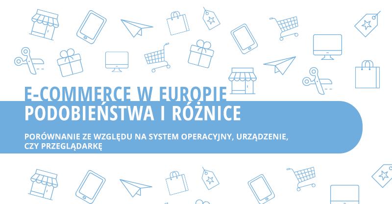 E-commerce w Europie - podobieństwa i różnice