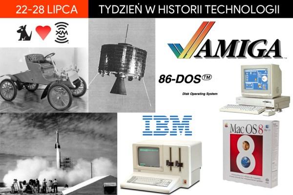 [22-28 lipca] Tydzień w historii technologii