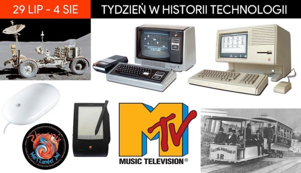[29 lipca – 4 sierpnia] Tydzień w historii technologii